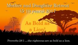 MOTHER and DAUGHTER RETREAT 2017